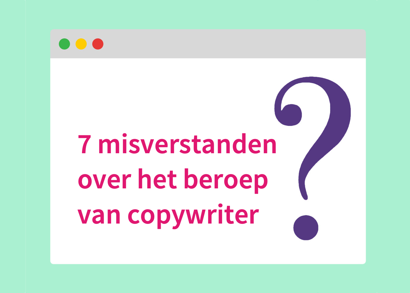 Misverstanden beroep copywriter