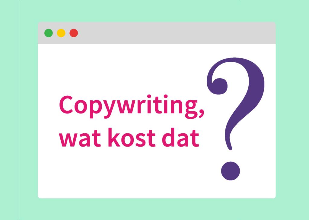 Mijn tarieven voor copywriting