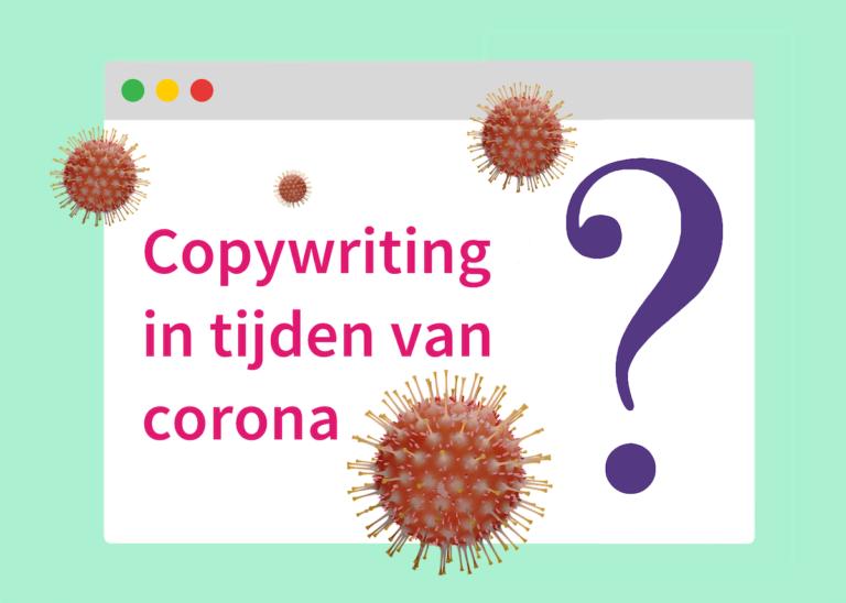 Copywriting in tijden van corona